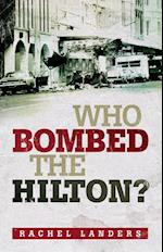 Who Bombed the Hilton?