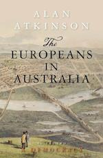 The Europeans in Australia (Europeans in Australia, nr. 2)