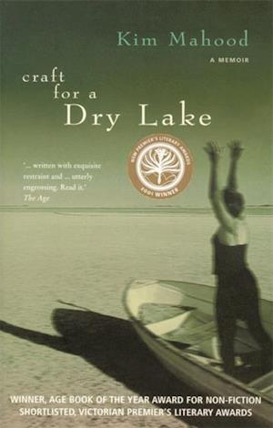 Craft For A Dry Lake af Kim Mahood