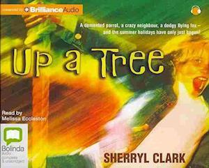 Up a Tree af Sherryl Clark