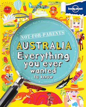 Lonely Planet Not for Parents Australia af Lonely Planet Publications