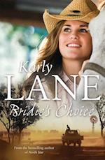 Bridie's Choice af Karly Lane