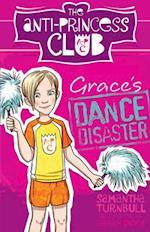 Grace's Dance Disaster (Anti Princess Club, nr. 3)