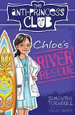 Chloe's River Rescue (Anti Princess Club, nr. 4)