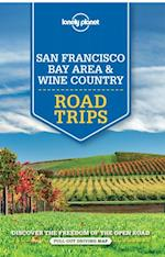 Lonely Planet San Francisco Bay Area & Wine Country Road Trips af Sara Benson