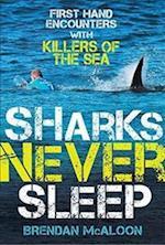 Sharks Never Sleep
