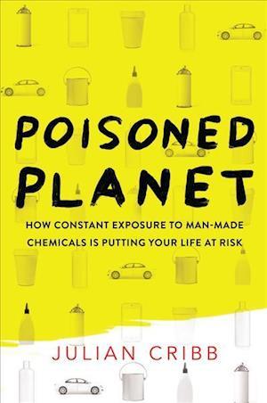 Poisoned Planet af Julian Cribb
