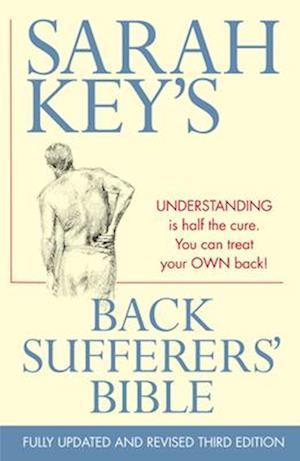 Bog, paperback The Back Sufferers' Bible af Sarah Key
