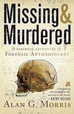 Missing & Murdered af Alan Morris