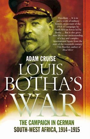 Louis Botha's War af Adam Cruise