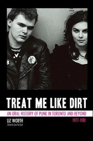 Treat Me Like Dirt af Liz Worth