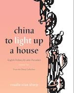 China to Light Up a House, Volume 2