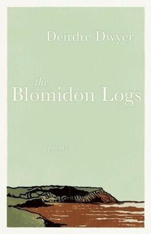 The Blomidon Logs af Deirdre Dwyer