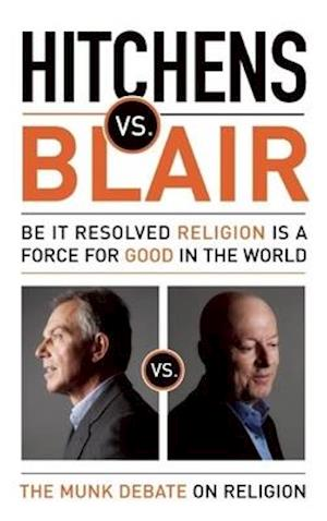 Bog, paperback Hitchens vs. Blair af Tony Blair, Christopher Hitchens