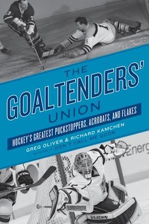 Goaltenders' Union af Greg, Richard Oliver