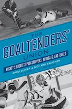 Goaltenders' Union af Greg, Richard Oliver