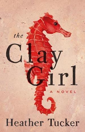 Clay Girl af Heather Tucker