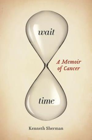 Wait Time af Kenneth Sherman