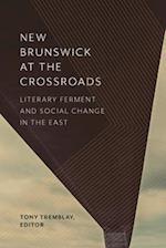 New Brunswick at the Crossroads
