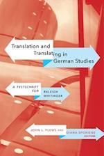 Translation and Translating in German Studies (Wcgs German Studies)