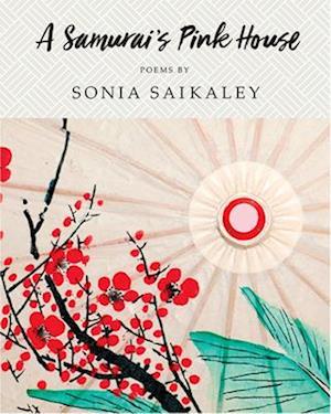 Bog, paperback A Samurai's Pink House af Sonia Saikaley