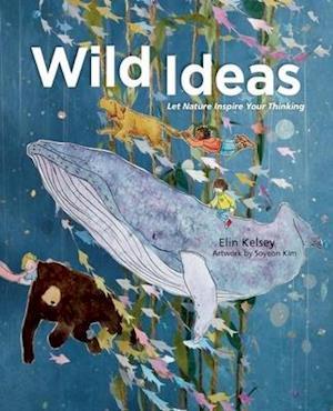 Wild Ideas af Elin Kelsey