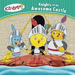Knights of the Awesome Castle (Chirp)