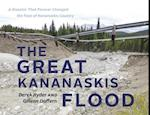 The Great Kananaskis Flood
