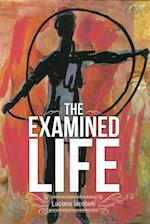 The Examined Life (Essential Poets Ecco, nr. 237)