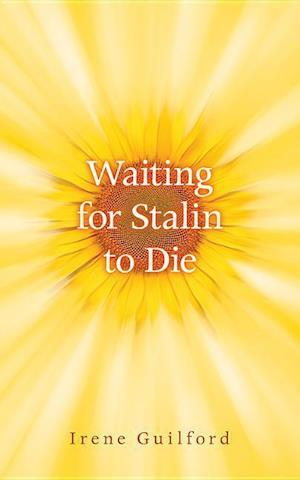 Bog, paperback Waiting for Stalin to Die af Irene Guilford
