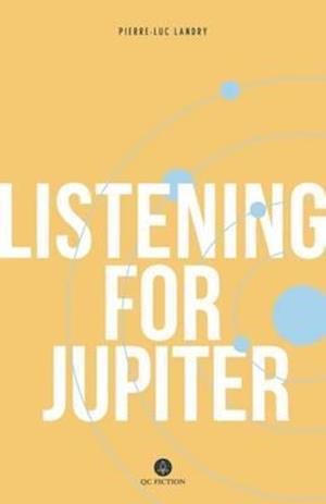 Bog, paperback Listening for Jupiter af Pierre-Luc Landry