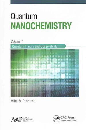 Quantum Nanochemistry - Five Volume Set af Mihai V. Putz