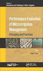 Performance Evaluation of Micro Irrigation Management (Innovations and Challenges in Micro Irrigation)