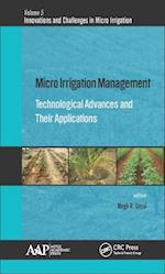 Micro Irrigation Management (Innovations and Challenges in Micro Irrigation)