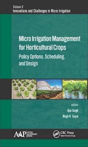 Bog, hardback Micro Irrigation Engineering for Horticultural Crops af Megh R. Goyal