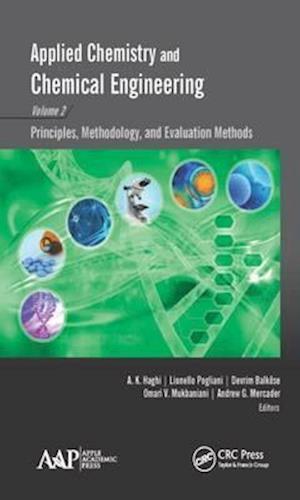 Bog, hardback Applied Chemistry and Chemical Engineering af A. K. Haghi