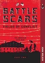 Battle Scars (Fields of Conflict)