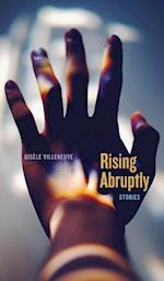 Rising Abruptly