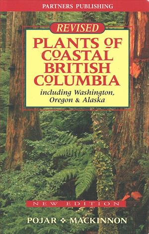 Bog, paperback Plants of Coastal British Columbia af Jim Pojar