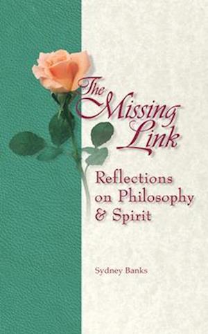 Bog, paperback The Missing Link af Sydney Banks