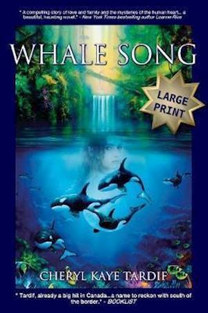 Bog, paperback Whale Song - Large Print af Cheryl Kaye Tardif