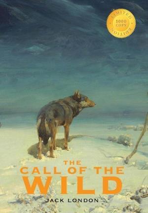 Bog, hardback The Call of the Wild (1000 Copy Limited Edition) af Jack London