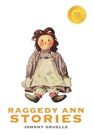 Bog, hardback Raggedy Ann Stories (1000 Copy Limited Edition) af Johnny Gruelle