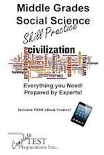 Middle Grade Social Science Skill Practice af Complete Test Preparation Inc