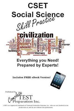 Cset Social Sciences Skill Practice af Complete Test Preparation Inc