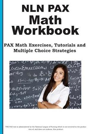 Bog, paperback Nln Pax Math Workbook af Complete Test Preparation Inc