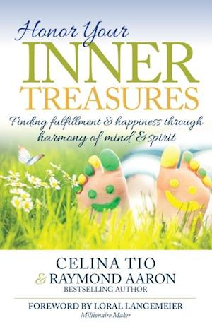 Honor Your Inner Treasures af Raymond Aaron, Celina Tio