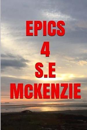 Bog, paperback Epics 4 af S. E. McKenzie
