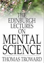 Edinburgh Lectures on Mental Science af Thomas Troward