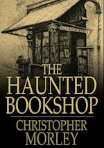 Haunted Bookshop af Christopher Morley